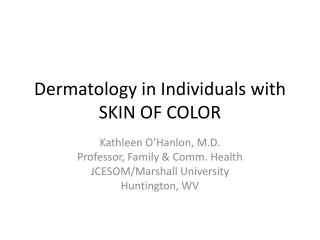 Dermatology in Individuals with SKIN OF COLOR