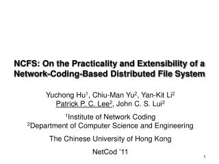 NCFS: On the Practicality and Extensibility of a Network-Coding-Based Distributed File System