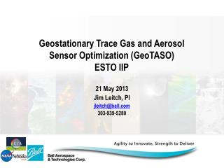 Geostationary Trace Gas and Aerosol  Sensor Optimization ( GeoTASO )  ESTO IIP