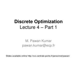 Discrete Optimization Lecture 4 – Part 1