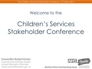 Children's Services Stakeholder Conference