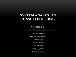 System Analyst in Consulting Firms