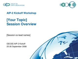 AIP-2 Kickoff Workshop [Your Topic]  Session Overview
