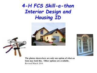 4-H FCS Skill-a-thon  Interior Design and Housing ID