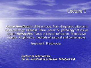 Lecture is delivered by Ph. D., assistant of professor Tabalyuk T.A.