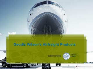 Geodis Wilson's Airfreight Products