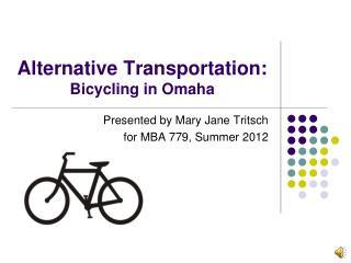 Alternative Transportation Tritsch