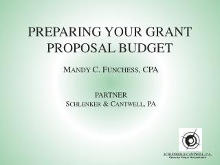 PREPARING YOUR GRANT PROPOSAL BUDGET