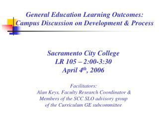 General Education Learning Outcomes:  Campus Discussion on Development & Process