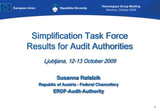 Simplification Task Force Results for Audit Authorities Ljubljana, 12-13 October 2009