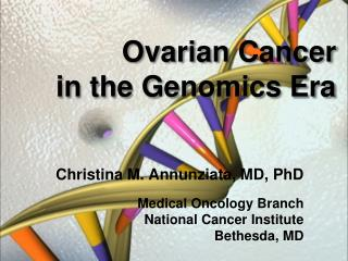 Ovarian Cancer in the Genomics Era
