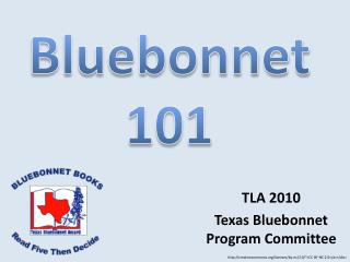 TLA 2010 Texas Bluebonnet  Program Committee