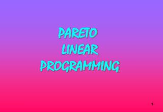PARETO  LINEAR  PROGRAMMING