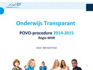 P OVO-procedure  2014-2015 Regio MHR Door: Bernard Toet