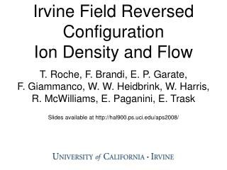 Irvine Field Reversed Configuration  Ion Density and Flow