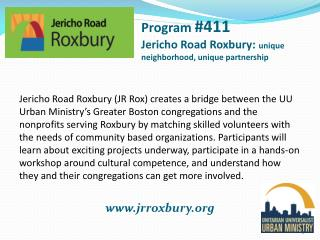 Program  #411 Jericho Road Roxbury:  unique neighborhood, unique partnership