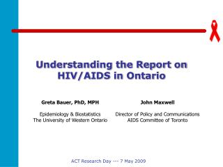 Understanding the Report on HIV/AIDS in Ontario