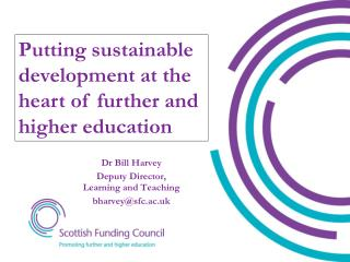 Putting sustainable development at the heart of further and higher education