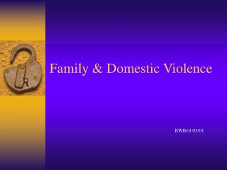 Family & Domestic Violence