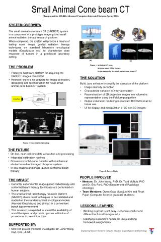 THE PROBLEM Prototype hardware platform for acquiring the SACBCT images completed