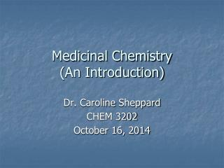 Medicinal Chemistry (An Introduction)