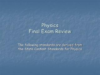 Physics  Final Exam Review