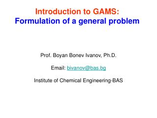 Introduction to GAMS: Formulation of a general problem