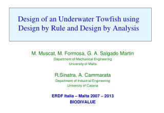 Design of an Underwater Towfish using Design by Rule and Design by Analysis