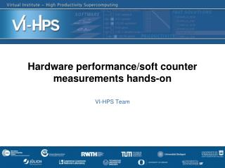Hardware  performance/soft counter  measurements hands-on