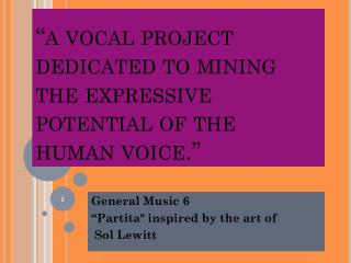 """a vocal project dedicated to mining the expressive potential of the human voice."""