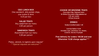 COOKIE OR BROWNIE TRAYS Chocolate Chip, Oatmeal raisin Or White Chocolate & Macadamia nut