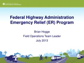 Federal Highway Administration Emergency Relief (ER) Program