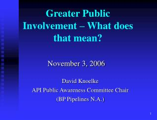 Greater Public Involvement – What does that mean?