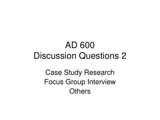 AD 600 Discussion Questions 2