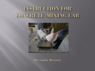 Instruction for  concrete-Mixing lab