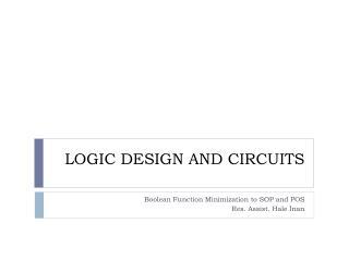 LOGIC DESIGN AND CIRCUITS