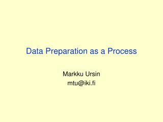 Data Preparation as a Process