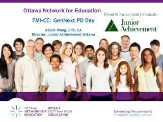 FMI-CC:  GenNext  PD Day Albert Wong, CPA, CA Director, Junior Achievement Ottawa