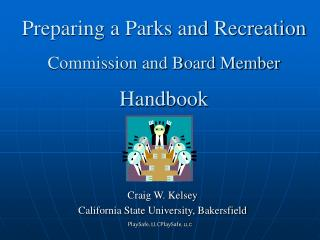 Preparing a Parks and Recreation Commission and Board Member Handbook