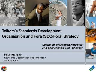 Telkom's Standards Development Organisation and Fora (SDO/Fora) Strategy