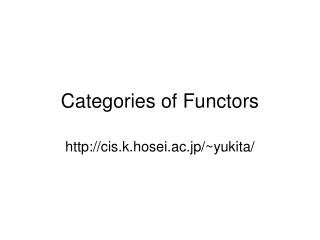 Categories of Functors