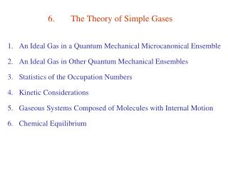 6.	The Theory of Simple Gases