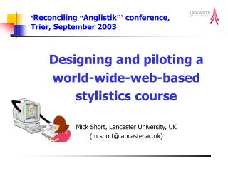 "' Reconciling  "" Anglistik ""'  conference, Trier, September 2003"