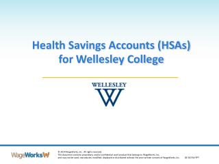 Health Savings Accounts (HSAs)  for Wellesley College