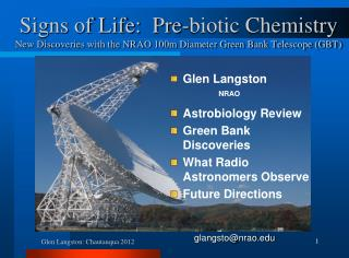 Glen Langston Astrobiology Review Green Bank Discoveries What Radio Astronomers Observe