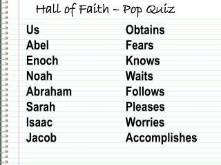 Us Abel Enoch Noah Abraham Sarah Isaac Jacob