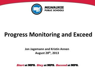 Progress Monitoring and Exceed