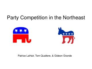 Party Competition in the Northeast