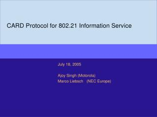 CARD Protocol for 802.21 Information Service
