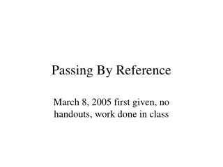 Passing By Reference